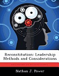 Reconstitution: Leadership Methods and Considerations