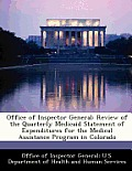 Office of Inspector General: Review of the Quarterly Medicaid Statement of Expenditures for the Medical Assistance Program in Colorado