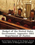 Budget of the United States Government, Appendix: 2003 Department of Justice
