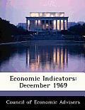 Economic Indicators: December 1969