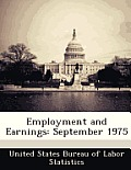 Employment and Earnings: September 1975