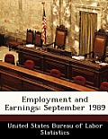 Employment and Earnings: September 1989