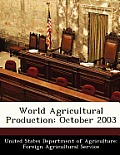 World Agricultural Production: October 2003