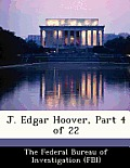 J. Edgar Hoover, Part 4 of 22