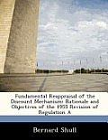 Fundamental Reappraisal of the Discount Mechanism: Rationale and Objectives of the 1955 Revision of Regulation a