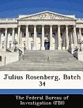 Julius Rosenberg, Batch 34