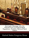 Oversight Hearings Into the Effectiveness of Federal Bank Regulation, Franklin National Bank Failure
