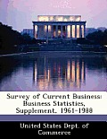 Survey of Current Business: Business Statistics, Supplement, 1961-1988