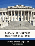 Survey of Current Business: May 1941