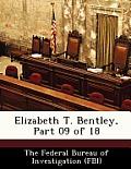 Elizabeth T. Bentley, Part 09 of 18