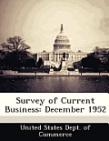 Survey of Current Business: December 1952