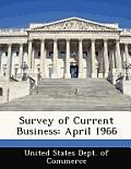 Survey of Current Business: April 1966