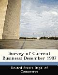 Survey of Current Business: December 1997
