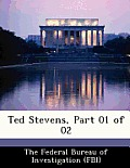 Ted Stevens, Part 01 of 02