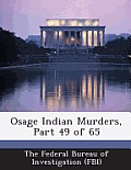Osage Indian Murders, Part 49 of 65