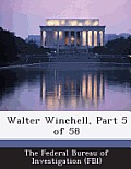 Walter Winchell, Part 5 of 58