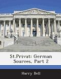 St.Privat: German Sources, Part 2