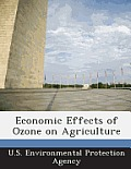 Economic Effects of Ozone on Agriculture