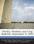 Weekly Weather and Crop Bulletin: September 9, 2010