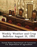 Weekly Weather and Crop Bulletin: August 31, 1993