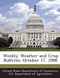 Weekly Weather and Crop Bulletin: October 17, 2006