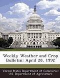 Weekly Weather and Crop Bulletin: April 28, 1992