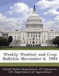 Weekly Weather and Crop Bulletin: November 6, 1984