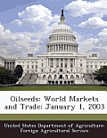 Oilseeds: World Markets and Trade: January 1, 2003