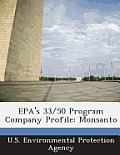 EPA's 33/50 Program Company Profile: Monsanto