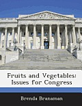 Fruits and Vegetables: Issues for Congress
