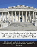 Summary and Evaluation of the Quality of Stormwater in Denver, Colorado, 2006-2010: Open-File Report 2012-1052