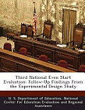 Third National Even Start Evaluation: Follow-Up Findings from the Experimental Design Study