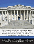 Finance and Economics Discussion Series: A Concordance Between Ten-Digit U.S. Harmonized System Codes and Sic/Naics Product Classes and Industries