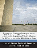 Finance and Economics Discussion Series: Gse Activity and Mortgage Supply in Lower-Income and Minority Neighborhoods: The Effect of the Affordable Hou