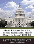 Alaska Resource Data File, Juneau Quadrangle, Alaska: Open-File Report 2003-456