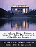 International Finance Discussion Papers: PPP Rules, Macroeconomic (In)Stability and Learning