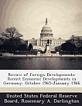Review of Foreign Developments: Recent Economic Developments in Germany: October 1965-January 1966