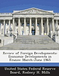 Review of Foreign Developments: Economic Developments in France: March-June 1965