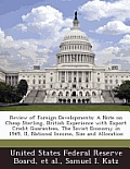 Review of Foreign Developments: A Note on Cheap Sterling, British Experience with Export Credit Guarantees, the Soviet Economy in 1949, II, National I