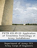 Pwtb 420-49-10: Application of Trenchless Technology at Army Installations