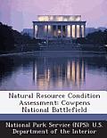 Natural Resource Condition Assessment: Cowpens National Battlefield