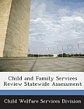 Child and Family Services Review Statewide Assessment