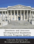 Questions and Answers: Developmental Disabilities Services Program Quality