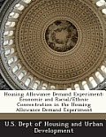 Housing Allowance Demand Experiment: Economic and Racial/Ethnic Concentration in the Housing Allowance Demand Experiment