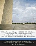 Noaa Technical Report Nos Co-Ops 057: Ocean Systems Test and Evaluation Program: Redundant Communications Solutions for Ports (R) Acoustic Current Pro