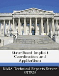 State-Based Implicit Coordination and Applications