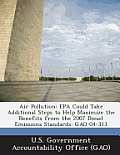 Air Pollution: EPA Could Take Additional Steps to Help Maximize the Benefits from the 2007 Diesel Emissions Standards: Gao-04-313