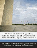 1996 Code of Federal Regulations: Title 40 Protection of Environment, Parts 401-424: July 1, 1996 Volume 7