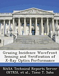 Grazing Incidence Wavefront Sensing and Verification of X-Ray Optics Performance