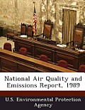 National Air Quality and Emissions Report, 1989